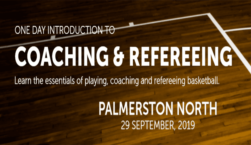 Palmerston North holding one-day coaching and refereeing course   Basketball New Zealand